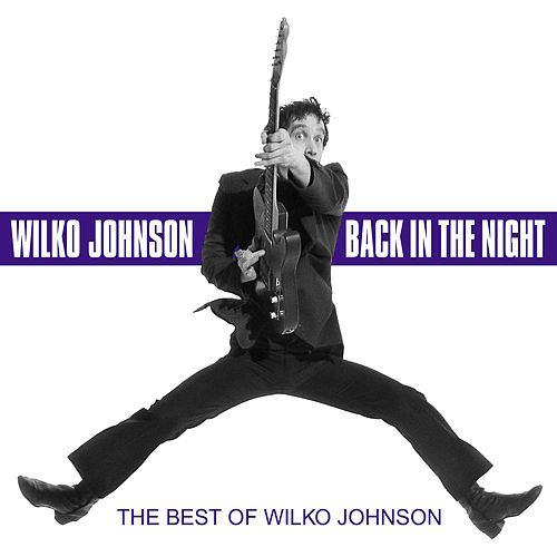 Back in the Night - The Best Of by Wilko Johnson