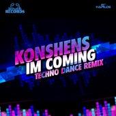 I'm Coming (Techno Remix) - Single by Konshens