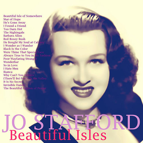 Beautiful Isles by Jo Stafford