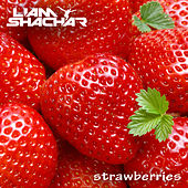 Strawberries by Liam Shachar