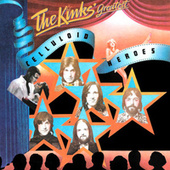 The Kinks' Greatest: Celluloid Heroes von The Kinks