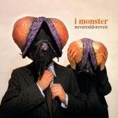 Neveroddoreven by I Monster