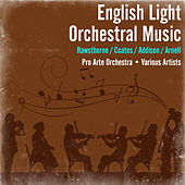 English Light Orchestral Music by Pro Arte Orchestra