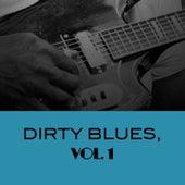 Dirty Blues, Vol. 1 von Various Artists