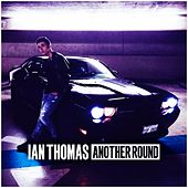 Another Round by Ian Thomas