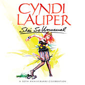 She's So Unusual:  A 30th Anniversary Celebration by Cyndi Lauper