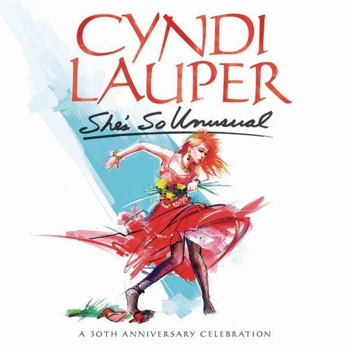 She's So Unusual: A 30th Anniversary Celebration (Deluxe Edition) by Cyndi Lauper