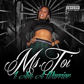 I Am a Warrior by Ms. Toi