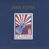 American Standards, Vol. 3: The Pursuit of Happiness by John Henry