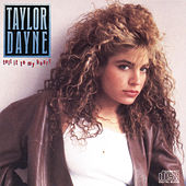Tell It To My Heart by Taylor Dayne