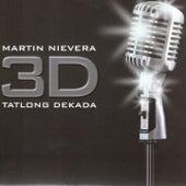 3D Tatlong Dekada by Martin Nievera