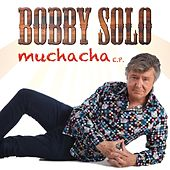 Muchacha - EP by Bobby Solo