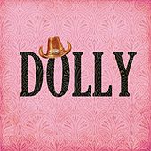 Dolly Parton: Dolly by Dolly Parton