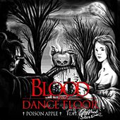 Poison Apple (feat. Jeffree Star) by Blood On The Dance Floor