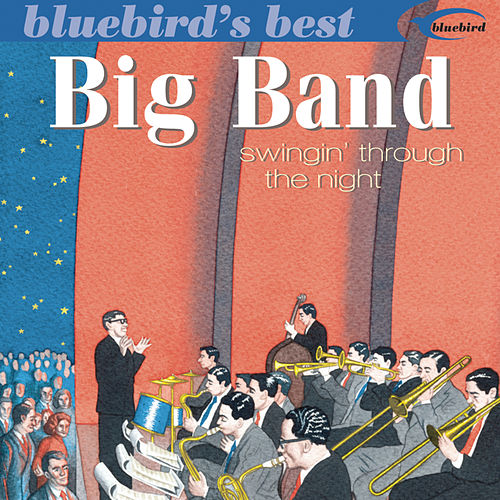 Big Band: Swingin' Through the Night by Various Artists