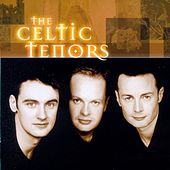 The Celtic Tenors by Various Artists