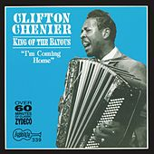 King Of The Bayous by Clifton Chenier