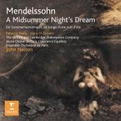 Mendelssohn - A Midsummer Night's Dream Opp. 21 & 61 by Various Artists