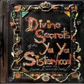 Divine Secrets Of The Ya-Ya Sisterhood by Various Artists