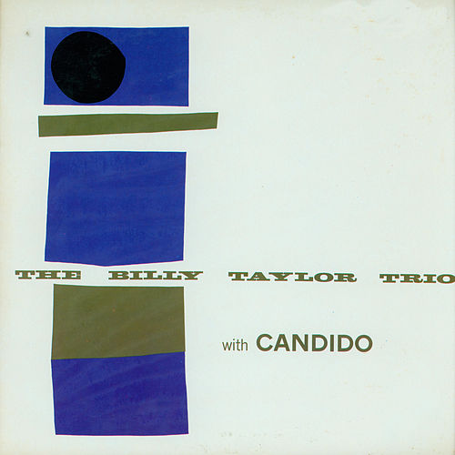 The Billy Taylor Trio with Candido (Bonus Track Version) by Billy Taylor