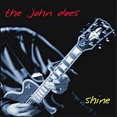 Shine by The John Does