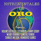 Las Instrumentales De Oro (Instrumental) by Various Artists