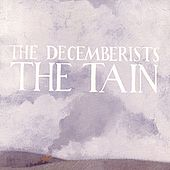 The Tain by The Decemberists