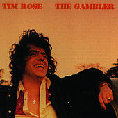 The Gambler by Tim Rose