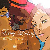Easy Living by Rhythm Slaves
