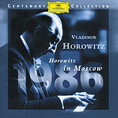 Horowitz In Moscow (DG Centenary Edition - 1986) by Vladimir Horowitz