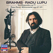 Brahms: Piano Pieces, Opp.117, 118, 119 by Radu Lupu