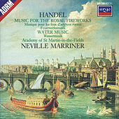 Handel: Music for the Royal Fireworks; Water Music Suites by Academy of St. Martin in the Field