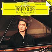 Chopin: Preludes Op.28 by Ivo Pogorelich