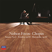 Chopin: Piano Sonata No.2 etc by Nelson Freire