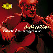 Dedication by Andres Segovia