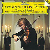 A Paganini - Virtuoso Violin Music by Gidon Kremer