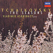 Tchaikovsky: The Seasons; 18 Morceaux; Aveu Passioné in E minor by Vladimir Ashkenazy