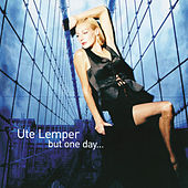 Ute Lemper - But One Day... by Ute Lemper