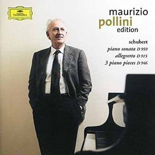Schubert: Sonata in A major D959; Allegretto in C minor D915; 3 Klavierstücke by Maurizio Pollini