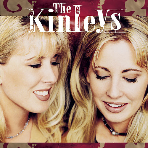 Just Between You And Me by The Kinleys