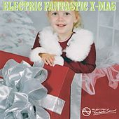 Electric Fantastic X-mas by Various Artists