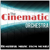 Beatiful Music From Movies by The Cinematic Orchestra