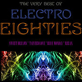 The Very Best of Electro Eighties by Various Artists