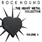 Rock Hound: The Heavy Metal Collection, Vol. 4 by Various Artists