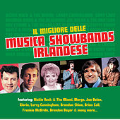 Il Migliore delle Musica Showbands Irlandese by Various Artists