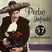 57 Aniversario by Pedro Infante