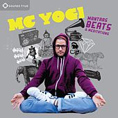Mantras, Beats & Meditations by MC Yogi
