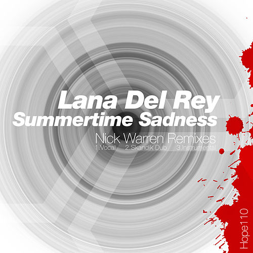 Summertime Sadness by Lana Del Rey