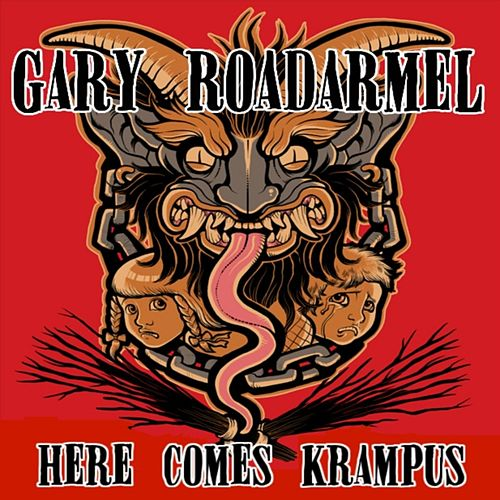 Here Comes Krampus by Gary Roadarmel
