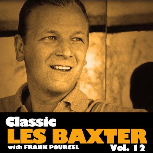 Classic Les Baxter, Vol. 12 von Frank Pourcel